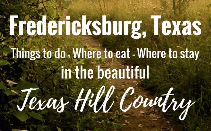 Weekend Getaway in Fredericksburg, Texas